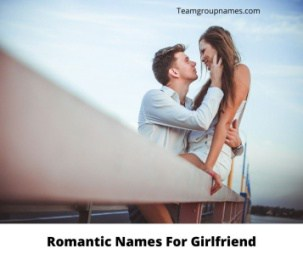 Romantic Names For Girlfriend
