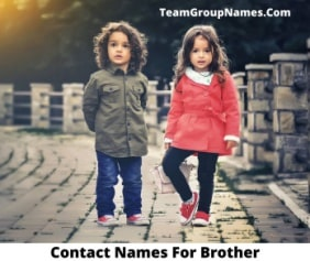 Contact Names For Brother