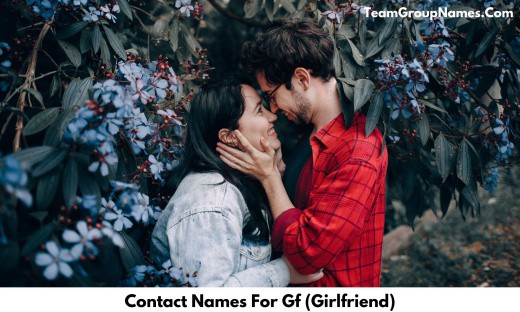 Contact Names For Gf (Girlfriend)