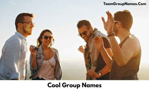 Cool Group Names