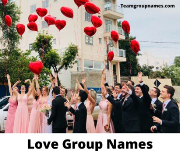 Love Group Names