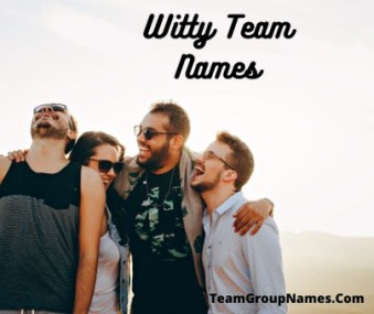 Witty Team Names