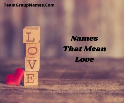 Names That Mean Love
