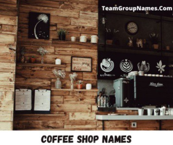 Coffee Shop Names