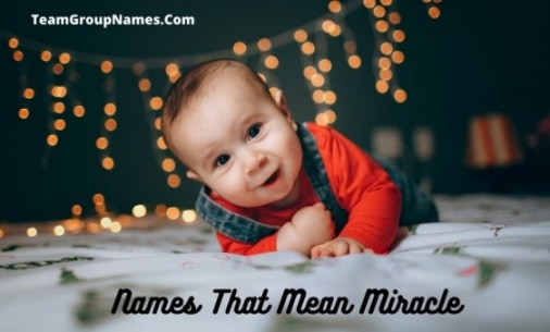 Names That Mean Miracle