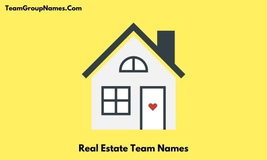 Real Estate Team Names