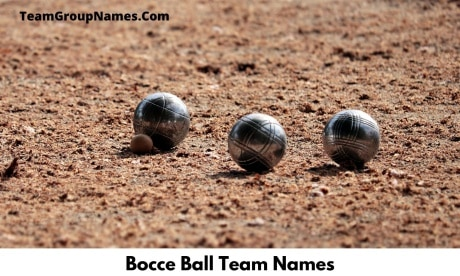 Bocce Ball Team Names