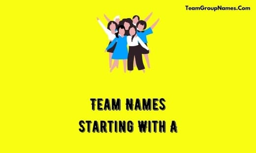 Team Names Starting With A